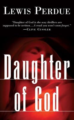 DAUGHTER OF GOD -- BARGAIN BOOK, PERDUE, LEWIS