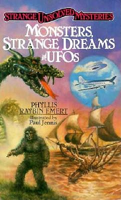 Image for Strange Unsolved Mysteries: Monsters, Strange Dreams and UFOs