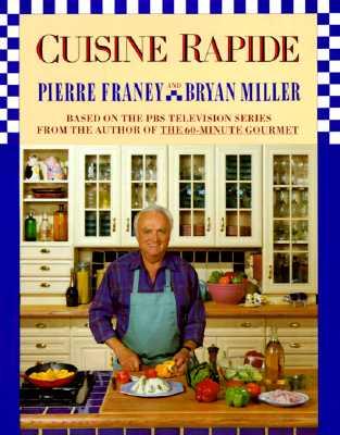 Cuisine Rapide, Franey, Pierre;Miller, Bryan