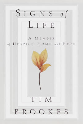 Image for SIGNS OF LIFE MEMOIR OF DYING AND DISCOVERY