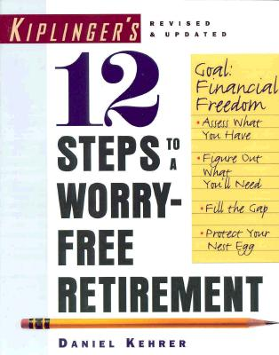 Image for 12 Steps to a Worry-Free Retirement