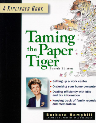 Image for Taming the Paper Tiger: Organizing the Paper in Your Life
