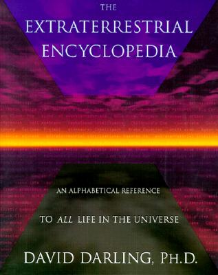 Image for The Extraterrestrial Encyclopedia: An Alphabetical Reference to All Life in the Universe