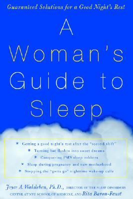 Image for A Woman's Guide to Sleep: Guaranteed Solutions for a Good Night's Rest