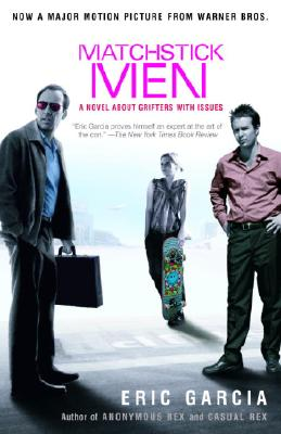 Image for MATCHSTICK MEN A NOVEL ABOUT GRIFTERS WITH ISSUES