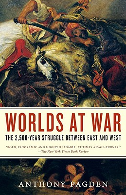 Image for Worlds at War: The 2,500-Year Struggle Between East and West