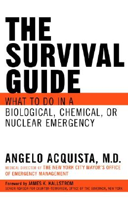 SURVIVAL GUIDE : WHAT TO DO IN A BIOLOGI, ANGELO  M. ACQUISTA