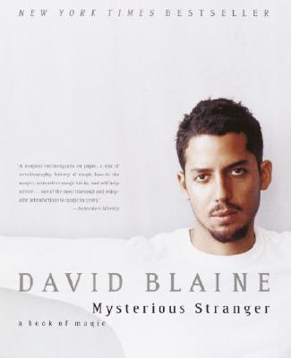 Mysterious Stranger: A Book of Magic, Blaine, David
