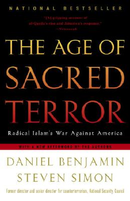 Image for AGE OF SACRED TERROR, THE RADICAL ISLAM'S WAR AGAINST AMERICA