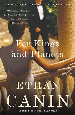 FOR KINGS AND PLANETS, CANIN, ETHAN