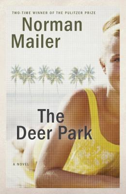 Image for The Deer Park: A Novel