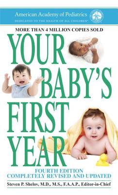 Image for Your Baby's First Year: Fourth Edition