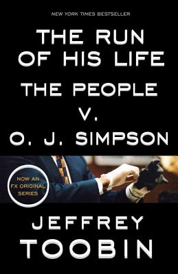 Image for The Run of His Life: The People v. O. J. Simpson
