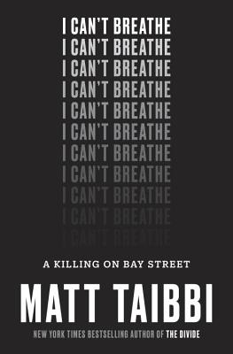 Image for I Can't Breathe: A Killing on Bay Street