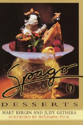 Image for Spago Desserts (First Edition)