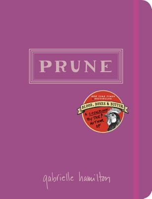 Image for Prune: A Cookbook
