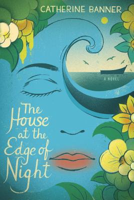 Image for The House at the Edge of Night: A Novel