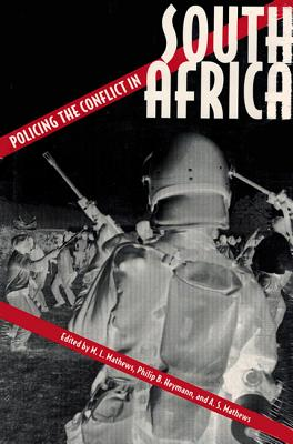 Image for Policing the Conflict in South Africa