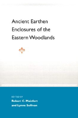 Image for Ancient Earthen Enclosures of the Eastern Woodlands
