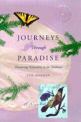 Image for Journeys Through Paradise: Pioneering Naturalists in the Southeast