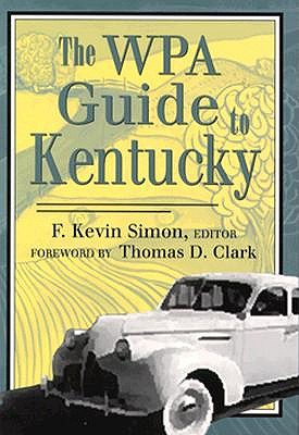 Image for The WPA Guide to Kentucky