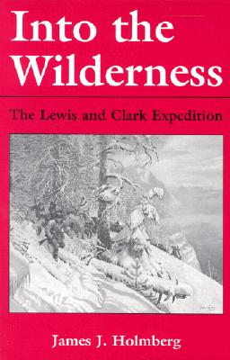 Image for Into the Wilderness: The Lewis and Clark Expedition (New Books for New Readers)