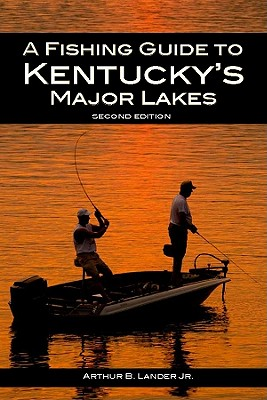 Image for A Fishing Guide to Kentucky's Major Lakes