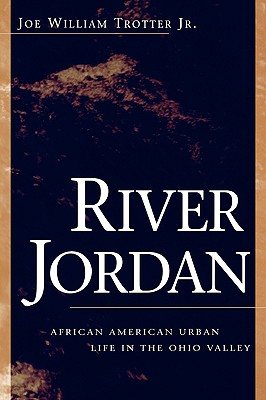 Image for River Jordan: African American Urban Life in the Ohio Valley