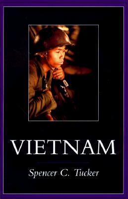 Vietnam, SPENCER C. TUCKER