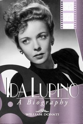 Image for IDA LUPINO : A BIOGRAPHY