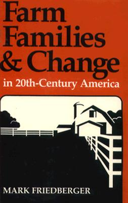 Image for Farm Families and Change in Twentieth-Century America