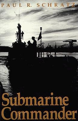 Image for SUBMARINE COMMANDER, A Story of World War II and Korea
