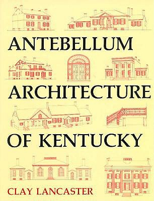 Image for Antebellum Architecture of Kentucky