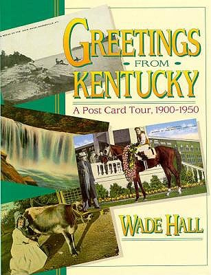 Image for Greetings from Kentucky: A Post Card Tour, 1900-1950