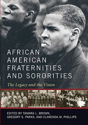 Image for African American Fraternities and Sororities: The Legacy and the Vision
