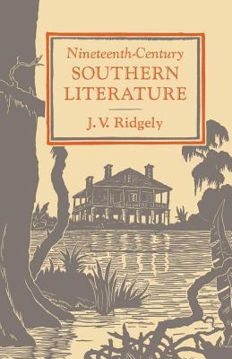 Nineteenth-Century Southern Literature, Ridgely, J. V.