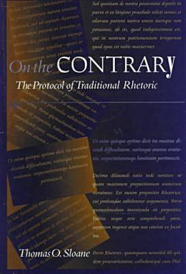 Image for On the Contrary: The Protocol of Traditional Rhetoric
