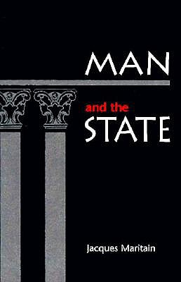 Man and the State, Jacques Maritain