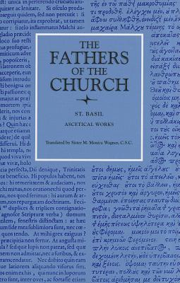 St. Basil : Ascetical Works (Fathers of the Church 9), SAINT BASIL, M. MONICA WAGNER