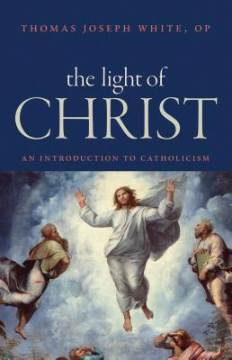 Image for The Light of Christ: An Introduction to Catholicism