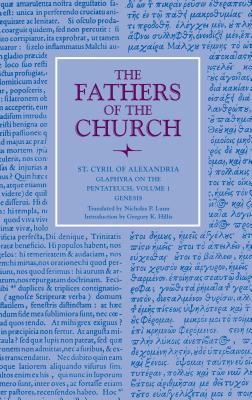 Image for Glaphyra on the Pentateuch, Volume 1: Genesis (Fathers of the Church Patristic Series)