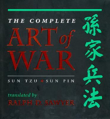 Image for The Complete Art Of War: Sun Tzu/sun Pin (History and Warfare)