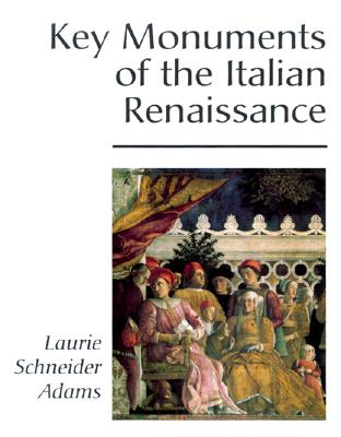 Image for Key Monuments of the Italian Renaissance