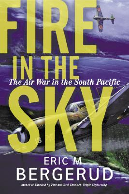 Image for Fire In The Sky: The Air War In The South Pacific