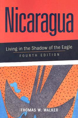 Image for Nicaragua : Living in the Shadow of the Eagle