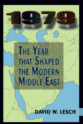 Image for 1979: The Year That Shaped The Modern Middle East