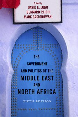 Image for The Government and Politics of the Middle East and North Africa