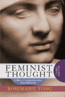 Image for Feminist Thought: A More Comprehensive Introduction
