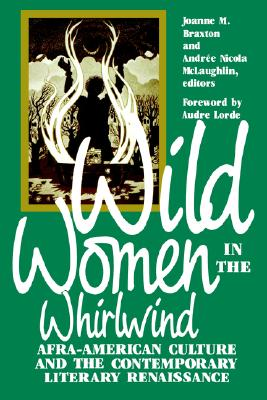Image for Wild Women in the Whirlwind: Afra-American Culture and the Contemporary Literary Renaissance
