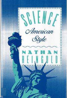 Science, American Style, NATHAN REINGOLD